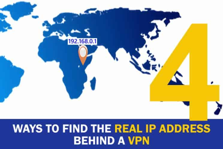 4-ways-to-find-the-real-ip-address-behind-a-vpn