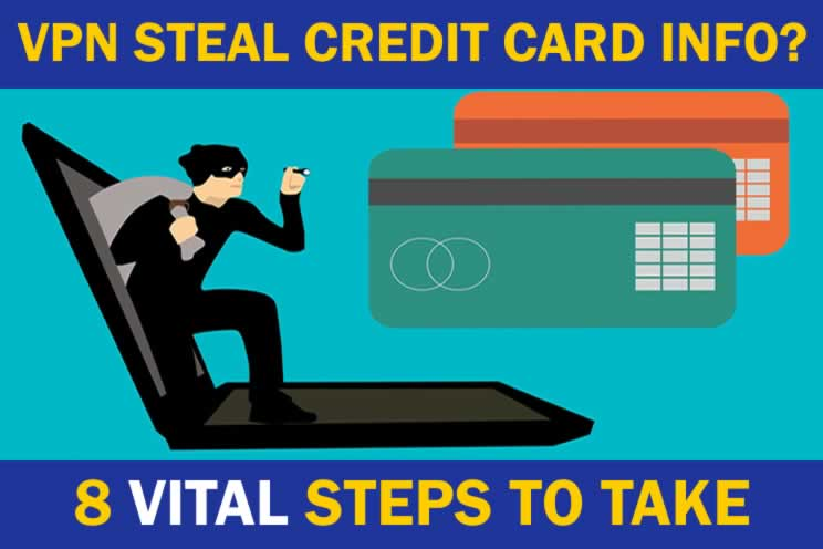 can-vpn-steal-credit-card-info