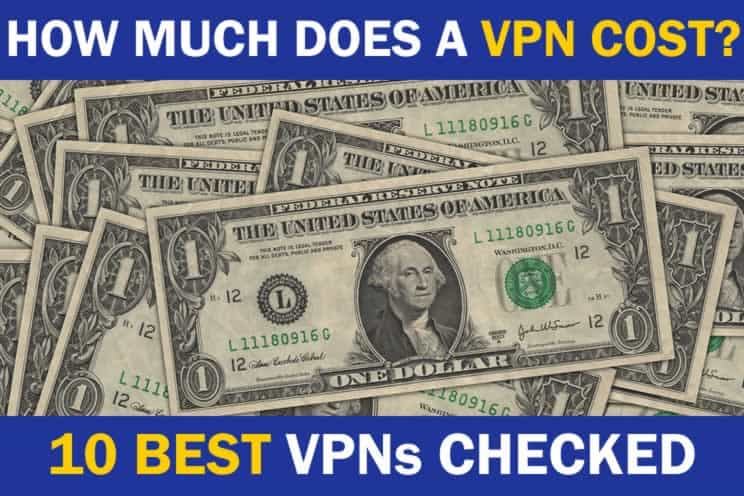 how-much-does-a-vpn-cost