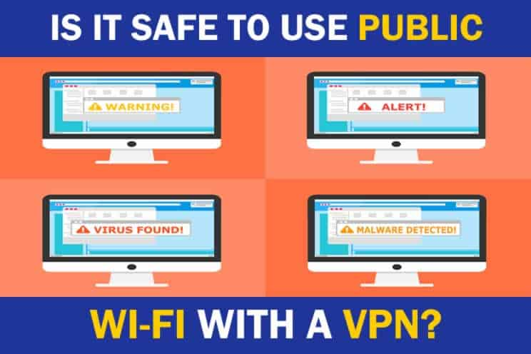 is-it-safe-to-use-public-wifi-with-a-vpn