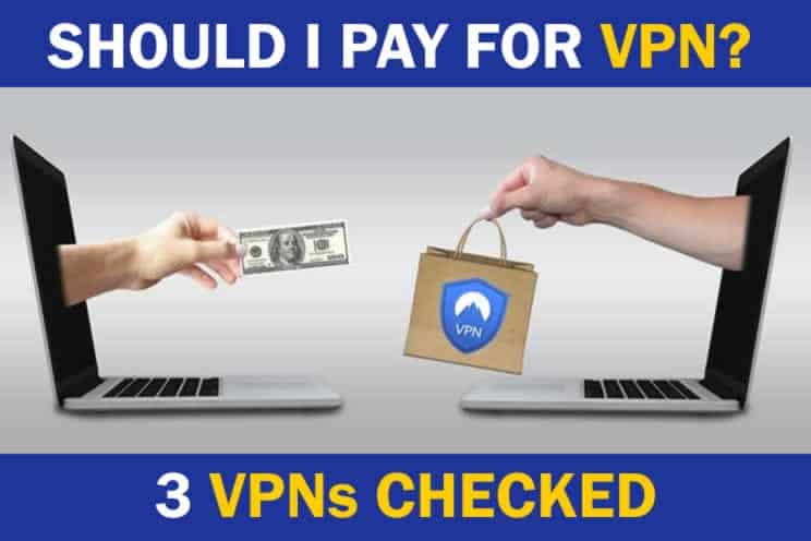 should-i-pay-for-vpn